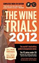The Wine Trials 2012