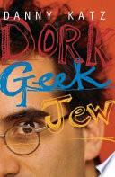 Dork Geek Jew
