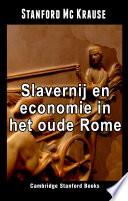 Slavernij En Economie In Het Oude Rome