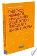 illustration Derechos Humanos, inmigrantes en situación irregular y Unión Europea
