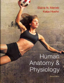Human Anatomy and Physiology with MasteringA P and PhysioEx TM  9  0