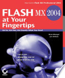 Flash MX 2004 at Your Fingertips