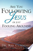 Are You Following Jesus Or Just Fooling Around