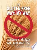 The Gluten Free Way  My Way