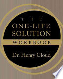 The One Life Solution Workbook