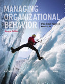 Managing Organizational Behavior  What Great Managers Know and Do