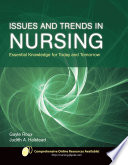 Issues and Trends in Nursing  Essential Knowledge for Today and Tomorrow