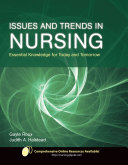 Issues and Trends in Nursing: Essential Knowledge for Today and Tomorrow