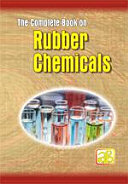 The Complete Book on Rubber Chemicals