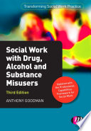 Social Work with Drug  Alcohol and Substance Misusers