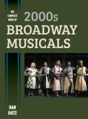 download ebook the complete book of 2000s broadway musicals pdf epub