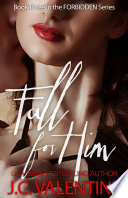 Fall for Him