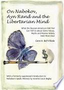 On Nabokov  Ayn Rand and the Libertarian Mind