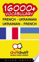 16000+ French - Ukrainian Ukrainian - French Vocabulary