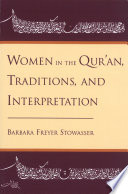 Women in the Qur an  Traditions  and Interpretation