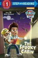 The Spooky Cabin  PAW Patrol
