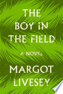 The Boy in the Field Book PDF