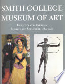The Smith College Museum of Art Is Widely Acknowledged To Have One Of The