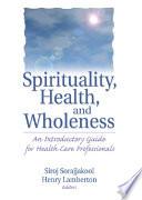 Spirituality Health And Wholeness
