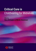 Critical Care in Childbearing for Midwives
