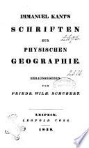 Immanuel Kants Sammtliche Werke herausgegeben von Karl Rosenkranz und Friedr. Wilh. Schubert