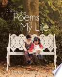 92 Years - the Poems of My Life