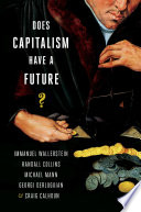 Does Capitalism Have A Future  book