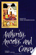 Authority, Anxiety, and Canon Hinduism S Self Understanding The Veda