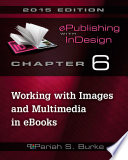 Chapter 6  Working with Images and Multimedia in eBooks