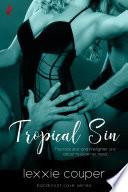 Tropical Sin  A Sexy  Beach Romance Novella