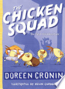 The Chicken Squad : they're on a mission. and on this, their...