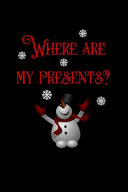 Where Are My Presents