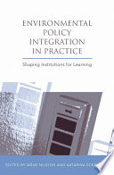 Environmental Policy Integration in Practice