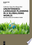 Un intended  language planning in a globalising world  Mutliple levels of players at work