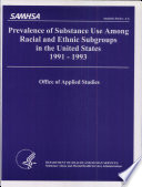 Prevalence of Substance Use Among Racial and Ethnic Subgroups in the United States, 1991-1993