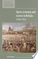 Sport  Economy and Society in Britain 1750 1914