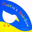 Duckie s Rainbow