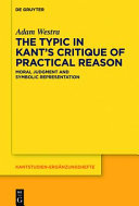 The Typic in Kant s  Critique of Practical Reason