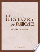 The History of Rome  The Republic