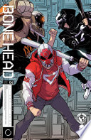 Bonehead #4 : rise against their corporate overlords, but what...