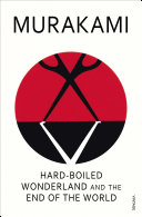 Hard Boiled Wonderland And The End Of The World book