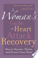 A Woman S Guide To Heart Attack Recovery