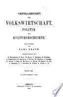 Vierteljahrschrift für volkswirtschaft, politik und kulturgeschichte