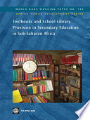 Textbooks and School Library Provision in Secondary Education in Sub Saharan Africa