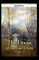 The House of the Four Winds Annotated Book PDF