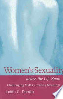 Women s Sexuality Across the Life Span