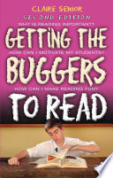 Getting The Buggers To Read 2nd Edition book
