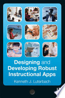 Designing And Developing Robust Instructional Apps