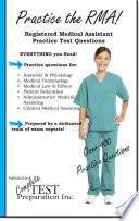 Practice the Rma  Registered Medical Assistant Practice Test Questions
