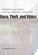 Race  Theft  and Ethics